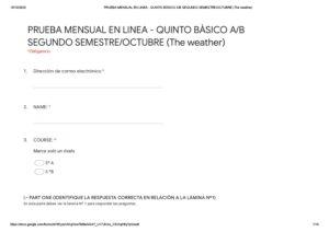 5º A B PRUEBA MENSUAL EN LINEA – QUINTO BÀSICO A_B SEGUNDO SEMESTRE (The weather) – Formularios de Google
